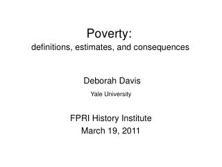 Poverty: definitions, estimates, and consequences
