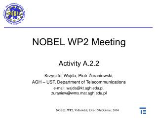 NOBEL WP2  Meeting Activity A.2.2