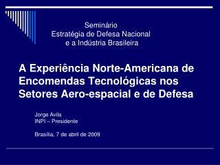 A Experiência Norte-Americana de Encomendas Tecnológicas nos Setores Aero-espacial e de Defesa