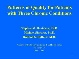 Patterns of Quality for Patients with Three Chronic Conditions