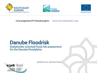 Cross-programme ETC Danube projects         Vienna 28-29 September, 2009