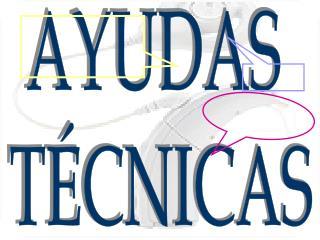 AYUDAS  TÉCNICAS
