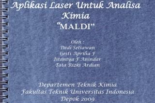 "Aplikasi Laser Untuk Analisa Kimia "" MALDI"""
