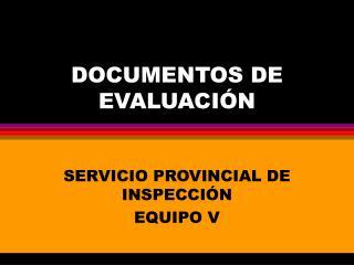 DOCUMENTOS DE EVALUACIÓN
