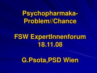 Psychopharmaka- Problem