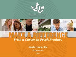 Speaker name, title Organization date