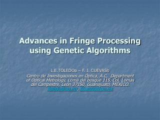 Advances in Fringe Processing using Genetic Algorithms