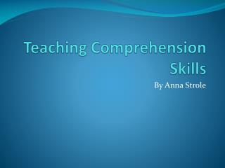 Teaching Comprehension Skills