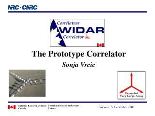 The Prototype Correlator  Sonja Vrcic