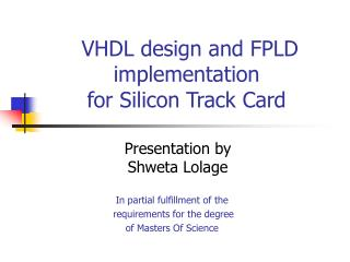VHDL design and FPLD implementation  for Silicon Track Card