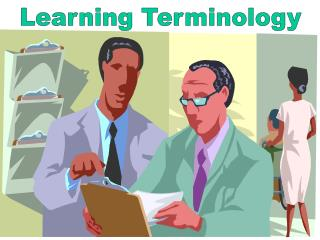 Learning Terminology