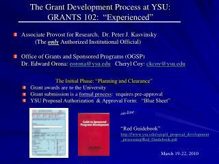 "The Grant Development Process at YSU:  GRANTS 102:  ""Experienced"""