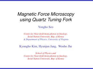 Magnetic Force Microscopy  using Quartz Tuning Fork
