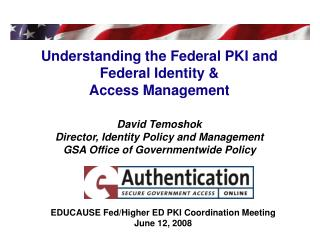 EDUCAUSE Fed/Higher ED PKI Coordination Meeting June 12, 2008
