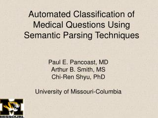 Automated Classification of Medical Questions Using Semantic Parsing Techniques