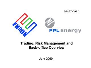 Trading, Risk Management and  Back-office Overview