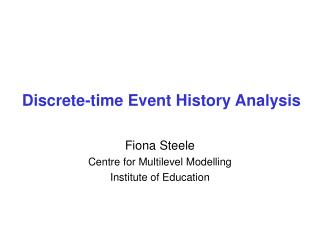 Discrete-time Event History Analysis