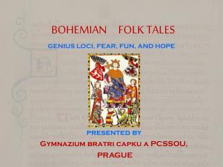 BOHEMIAN     FOLK TALES