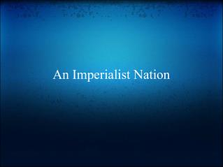 An Imperialist Nation