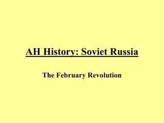 AH History: Soviet Russia