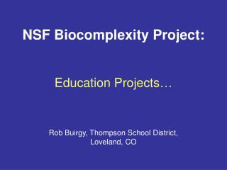 NSF Biocomplexity Project: