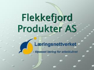 Flekkefjord Produkter AS