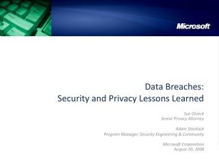 Data Breaches:  Security and Privacy Lessons Learned