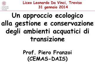 Un approccio ecologico alla gestione e conservazione degli ambienti acquatici di transizione