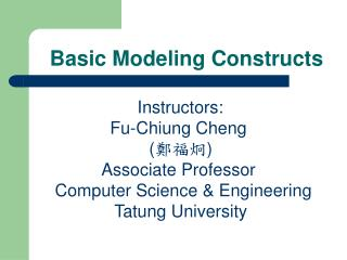 Basic Modeling Constructs
