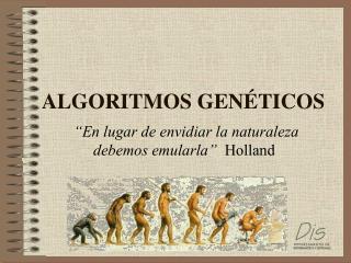 ALGORITMOS GEN�TICOS