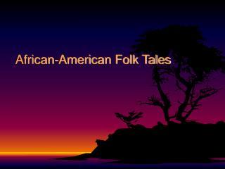 African-American Folk Tales