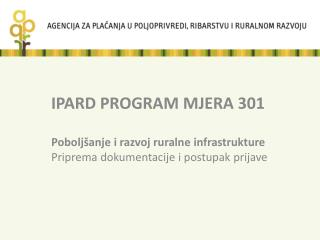IPARD PROGRAM MJERA 301