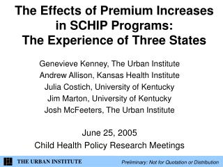 The Effects of Premium Increases in SCHIP Programs:  The Experience of Three States