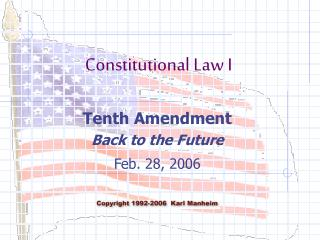 Tenth Amendment Back to the Future Feb. 28, 2006