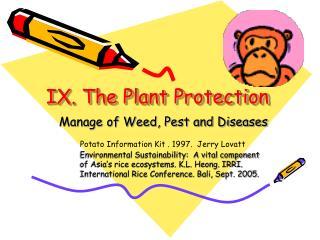 IX. The Plant Protection