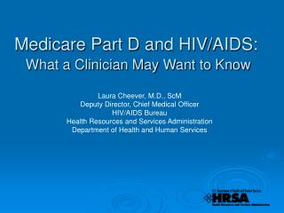 Medicare Part D and HIV/AIDS: What a Clinician May Want to Know