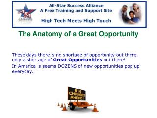 The Anatomy of a Great Opportunity