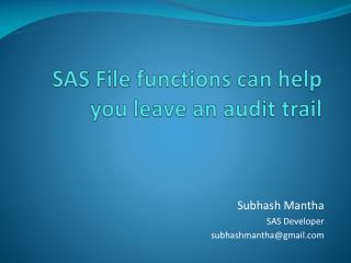 SAS File functions can help you leave an audit trail