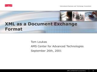 XML as a Document Exchange Format