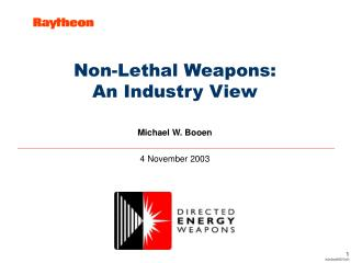 Non-Lethal Weapons: An Industry View