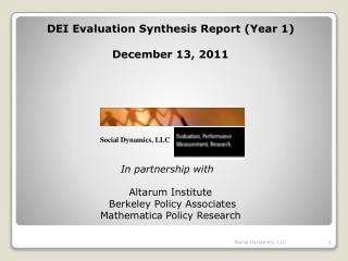 DEI Evaluation Synthesis Report (Year 1) December 13, 2011