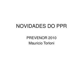 NOVIDADES DO PPR