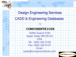 Design Engineering Services CADD  Engineering Databases