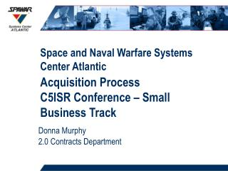 Acquisition Process C5ISR Conference – Small Business Track