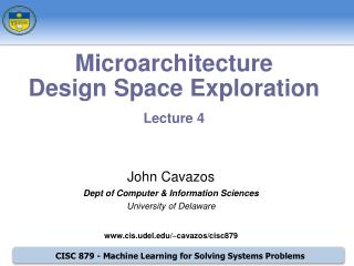 Microarchitecture  Design Space Exploration Lecture 4