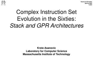 Complex Instruction Set Evolution in the Sixties: Stack and GPR Architectures