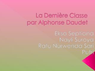La  Dernière Classe par Alphonse Daudet