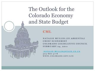 The Outlook for the  Colorado Economy  and State Budget