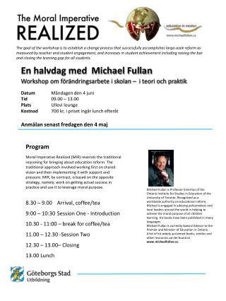 En halvdag med  Michael Fullan Workshop om förändringsarbete i skolan –  i teori och praktik