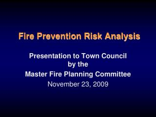 Fire Prevention Risk Analysis